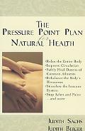 Pressure Point Plan for Natural Health