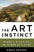 The Art Instinct: Beauty, Pleasure, and Human Evolution