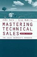 Mastering Technical Sales: The Sales Engineer's Handbook