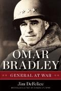 Omar Bradley : General at War