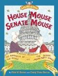 House Mouse, Senate Mouse