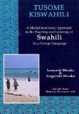Tusome Kiswahili / Let's Read Swahili: Intermediate Level (Swahili and English Edition)