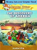 Geronimo Stilton #1: The Discovery of America (Geronimo Stilton Graphic Novels)
