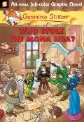 Geronimo Stilton #6: Who Stole the Mona Lisa? (Geronimo Stilton Graphic Novels)