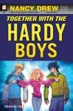 Nancy Drew The New Case Files #3: Together with the Hardy Boys (Nancy Drew New Case Files)