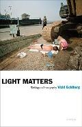 Light Matters : Writings on Photography