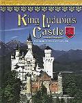 King Ludwig's Castle Germany's Neuschwanstein