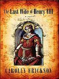 Last Wife of Henry VIII