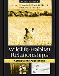 Wildlife-Habitat Relationships Concepts And Applications