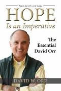 Hope Is an Imperative : The Essential David Orr