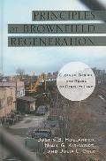 Principles of Brownfield Regeneration : Cleanup, Design, and Reuse of Derelict Land