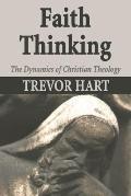 Faith Thinking: The Dynamics of Christian Theology