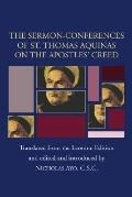 Sermon-Conferences of St. Thomas Aquinas on the Apostles? Creed