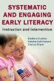 Systematic and Engaging Early Literacy : Instruction and Intervention
