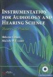 Instrumentation in Audiology and Hearing Science: Theory and Practice