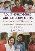 Adult Neurogenic Language Disorders : Assessment and Treatment. an Ethnobiological Approach