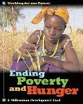 Ending Poverty and Hunger (Working for Our Future)