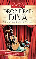 Drop Dead Diva (Sleuthing Sisters Mystery Series #2) (Heartsong Presents Mysteries #22)