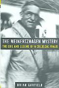 Meinertzhagen Mystery The Life and Legend of a Colossal Fraud