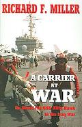 Carrier at War On Board the Uss Kitty Hawk in the Iraq War