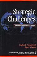 Strategic Challenges America's Global Security Agenda