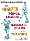 100 Greatest Minor League Baseball Teams of the 20th Century