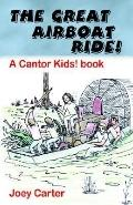 Great Airboat Ride! A Cantor Kids! Book