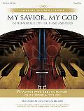 My Savior, My God: Piano/Cello Duets