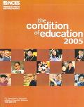 Condition of Education 2005