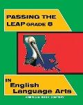 Passing the LEAP 21 Grade 8 in English Language Arts