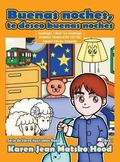 Goodnight, I Wish You Goodnight, Translated Spanish Edition : Hood Picture Book Series- Book 1