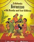 Celebrate Kwanzaa with Boots and Her Kittens