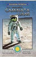 Primera Caminata Lunar