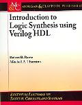 Introduction to Logical Synthesis Using Verilog Hdl