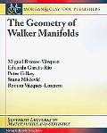 The Geometry of Walker Manifolds (Synthesis Lectures on Mathematics and Statistics)