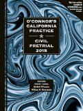O'Connor's California Practice * Civil Pretrial 2015