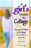 A Girl's Guide to College (Updated Edition)