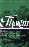 Walden, the Maine Woods, and Collected Essays and Poems