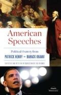 American Speeches: Political Oratory from Patrick Henry to Barack Obama (Library of America ...