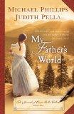 My Father's World (Journals of Corrie Belle Hollister)