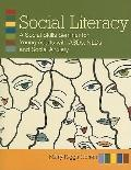 Social Literacy : A Guide to Social Skills Seminars for Young Adults with ASDs, NLDs, and So...