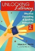Unlocking Literacy : Effective Decoding and Spelling Instruction, 2e