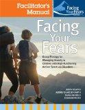 Facing Your Fears: Group Therapy for Managing Anxiety in Children With High-Functioning Auti...