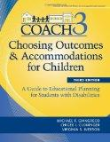 Choosing Outcomes and Accommodations for Children: A Guide to Educational Planning for Stude...