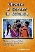 Choose A Career In Science