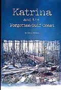 Katrina and the Forgotten Gulf Coast