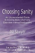 Choosing Sanity