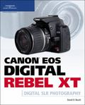 Canon EOS Digital Rebel XT Guide to Digital SLR Photography