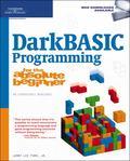 Darkbasic Programming for the Absolute Beginner