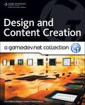Design and Content Creation: A Gamedev. Net Collection